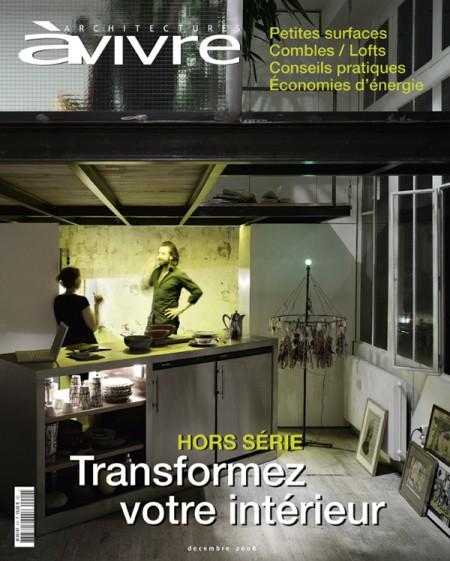 Architecture vivre sp cial loft journal du loft for Architecture a vivre magazine